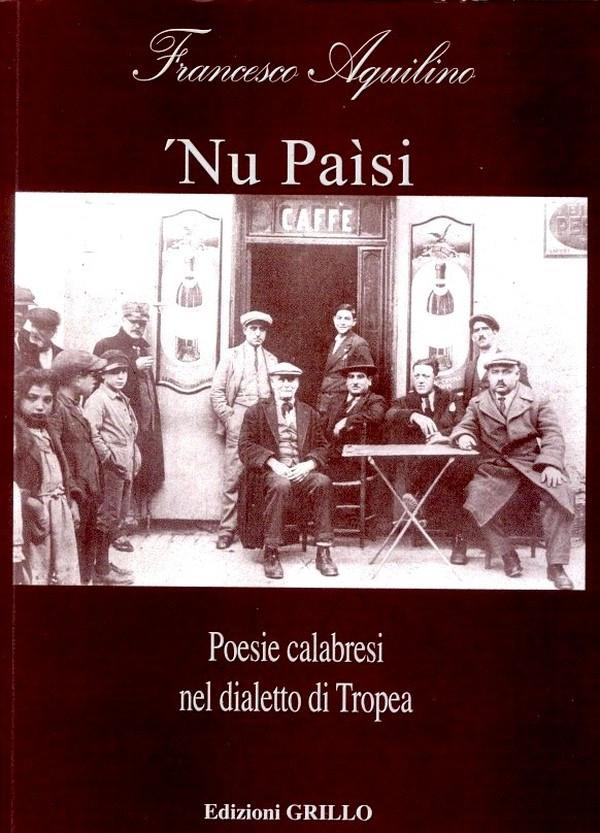 Traduzione e poesia - 'Nu paìsi, Francesco Aquilino